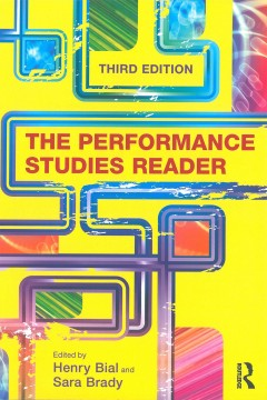 The Performance Studies Reader, Third Edition